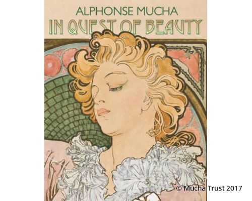 Alphonse Mucha: In Quest of Beauty